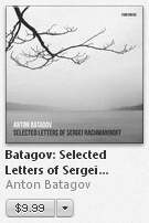 "The album ""Selected Letters of Sergei Rachmaninoff"" by Anton Batagov in the      iTunes US search results for ""Einaudi""."